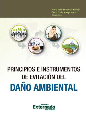 Principios e instrumentos de evitación del daño ambiental