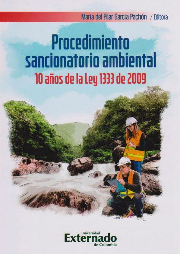 Procedimiento Sancionatorio Ambiental. 10 años de la Ley 1333 de 2009